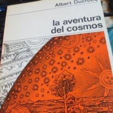 Libros de segunda mano: LA AVENTURA DEL COSMOS ALBERT DUCROCQ EDIT LABOR AÑO 1968. Lote 95661975