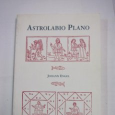 Libros de segunda mano: ASTROLABIO PLANO - ENGEL, JOHANN. TDK312. Lote 95669731