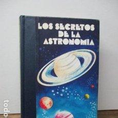 Libros de segunda mano: LOS SECRETOS DE LA ASTRONOMÍA 1. MUNDOS SIDERALES - CARLA MARÍA BOSCHETTI; ROSALIE FLEURIOT; FRANCO . Lote 95840863