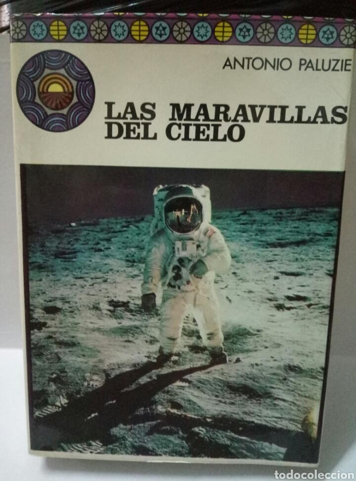 LAS MARAVILLAS DEL CIELO. ANTONIO PALUZIE (Libros de Segunda Mano - Ciencias, Manuales y Oficios - Astronomía)