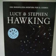 Libros de segunda mano: LA CLAVE SECRETA DEL UNIVERSO . LUCY HAWKING;STEPHEN HAWKING. Lote 96433274