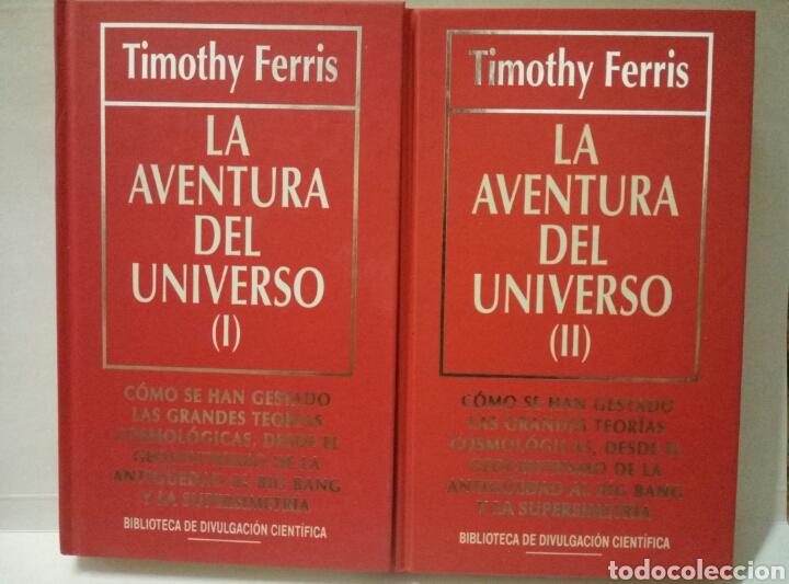 LA AVENTURA DEL UNIVERSO I Y II. TIMOTHY FERRIS. (Libros de Segunda Mano - Ciencias, Manuales y Oficios - Astronomía)