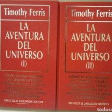 Libros de segunda mano: LA AVENTURA DEL UNIVERSO I Y II. TIMOTHY FERRIS.. Lote 96464714