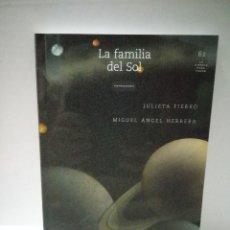 Libros de segunda mano: LA FAMILIA DEL SOL - JULIETA FIERRO. Lote 96477223