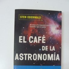 Libros de segunda mano: EL CAFÉ DE LA ASTRONOMÍA. STEN ODENWALD. Lote 97930079