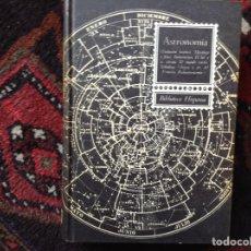 Libros de segunda mano: ASTRONOMÍA. BIBLIOTECA HISPANIA. Lote 98214352