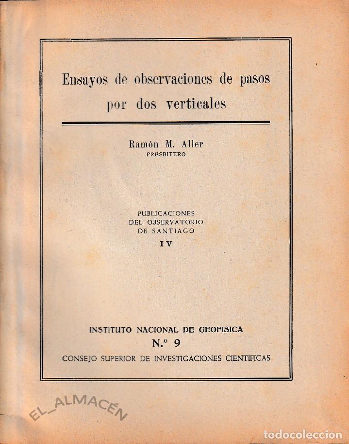 ENSAYOS DE OBSERVACIONES DE PASOS POR DOS VERTICALES (R. ALLER 1946) SIN USAR (Libros de Segunda Mano - Ciencias, Manuales y Oficios - Astronomía)