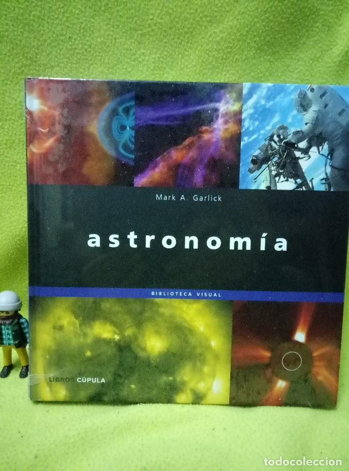 LIBRO ASTRONOMIA DE MARK A. GARLICK - DESCATALOGADO - NUEVO - PRECINTADO (Libros de Segunda Mano - Ciencias, Manuales y Oficios - Astronomía)