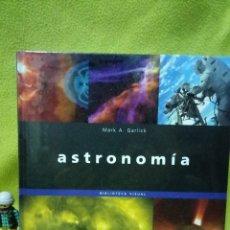 Libros de segunda mano: LIBRO ASTRONOMIA DE MARK A. GARLICK - DESCATALOGADO - NUEVO - PRECINTADO. Lote 98907719