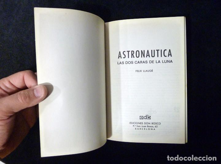 Libros de segunda mano: FELIX LLAUGÉ. ASTRONÁUTICA. LAS DOS CARAS DE LA LUNA. CUADERNOS EDEBÉ Nº 22, 1976 - Foto 2 - 100349399