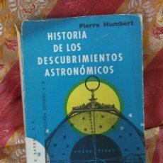 Libros de segunda mano: HISTORIA DESCUBRIMIENTOS ASTROLOGICOS- COLECCIÓN ESTUDIO- EDITORIAL SEIX BARRAL S.A, 1957.. Lote 100999327