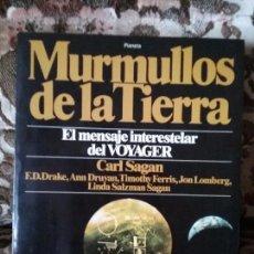 Libros de segunda mano: MURMULLOS DE LA TIERRA, DE CARL SAGAN Y OTROS. EXCELENTE ESTADO. PLANETA, 1981. ILUSTRADO. . Lote 101157223