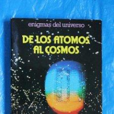Libros de segunda mano: DE LOS ATOMOS AL COSMOS, ENIGMAS DEL UNIVERSO POR PIERO BIANUCCI, DAIMON 1979. Lote 101631599