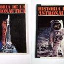 Libros de segunda mano: HISTORIA DE LA ASTRONAUTICA. TOMO I Y TOMO II. 2 LIBROS. TDK310. Lote 101681615