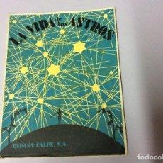 Libros de segunda mano: LA VIDA DE LOS ASTROS, ILUSTRADO POR JOSÉ TINOCO, 1955. Lote 102611047