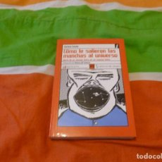 Libros de segunda mano: COMO LE SALIERON LAS MANCHAS AL UNIVERSO. JANNA LEVIN. LENGUA DE TRAPO. 2002 288PP. Lote 103872539