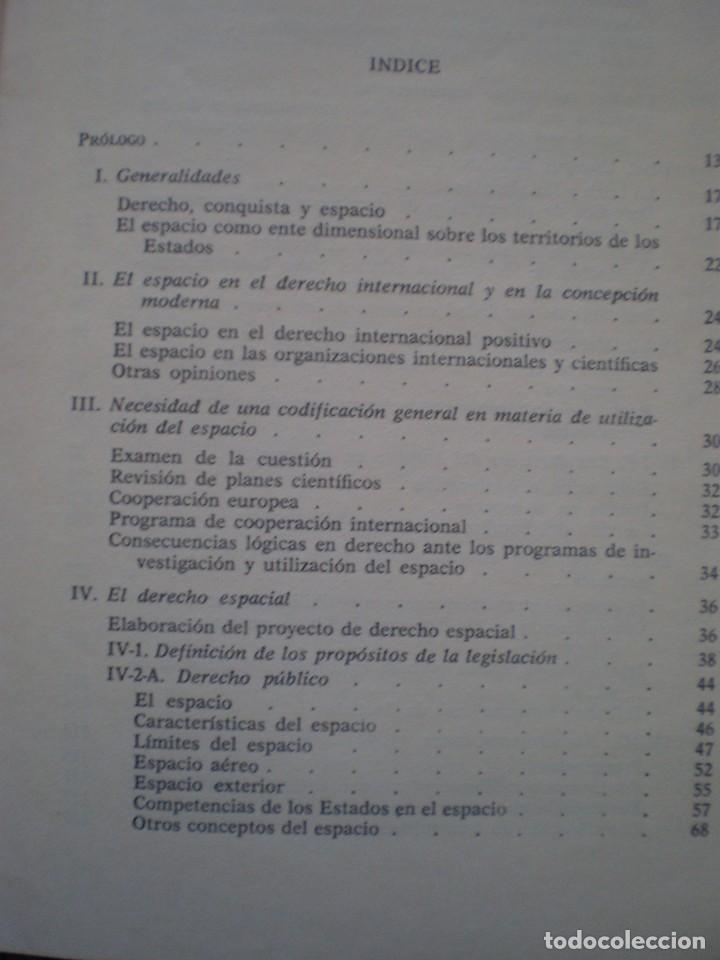 Libros de segunda mano: RARO LIBRO. EL DERECHO ANTE LA CONQUISTA DEL ESPACIO. SEBASTIAN ESTRADE. ORIGINAL DE 1964 - Foto 2 - 103932703