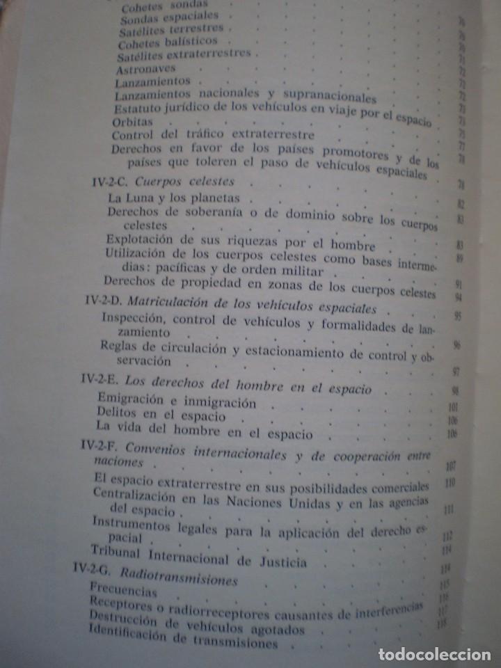 Libros de segunda mano: RARO LIBRO. EL DERECHO ANTE LA CONQUISTA DEL ESPACIO. SEBASTIAN ESTRADE. ORIGINAL DE 1964 - Foto 3 - 103932703