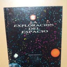 Libros de segunda mano: LIBRO LA EXPLORACION DEL ESPACIO. Lote 104304131
