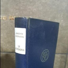 Libros de segunda mano: JOACHIM.HERRMANN. LA ASTRONOMÍA CONQUISTA EL UNIVERSO.UN ESTUDIO DEL CIELO Y LAS ESTRELLAS.. Lote 108556399