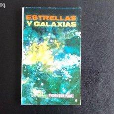 Libros de segunda mano: ESTRELLAS Y GALAXIAS. THORNTON PAGE. ED. MEDITERRÁNEO, 1967.. Lote 108787179