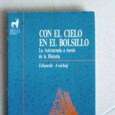 Libros de segunda mano: CON EL CIELO EN EL BOLSILLO. EDUARDO AVERBUJ. Lote 108801098