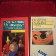 Libros de segunda mano: ¿QUÉ SABEMOS DEL UNIVERSO? +EL UNIVERSO DESBOCADO. Lote 109391135