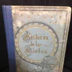 Libros de segunda mano: HISTORIA DE LOS CIELOS ENRIQUE LEOPOLDO DE VERNEUIL. Lote 109476319