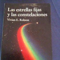 Libros de segunda mano: LAS ESTRELLAS FIJAS Y LAS COSTELACIONES-VIVIAN E,ROBSON-SIRIO. Lote 109562599