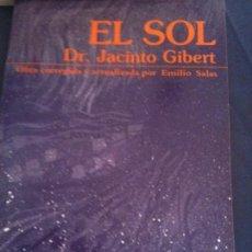 Libros de segunda mano: EL SOL,DR,JACINTO GIBERT-REVISTA MERCURIO-3-NUMERO ESPECIAL 15,1989. Lote 109562979