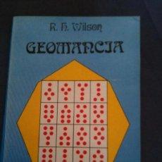 Libros de segunda mano: GEOMANCIA-R,H,WILSON-COLECCION MANCIAS-EDICIONES DOBLES. Lote 109563483