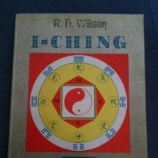 Libros de segunda mano: I-CHING-R,H,WILSON-COLECCION MANCIAS-EDICIONES DOBLES. Lote 109563583