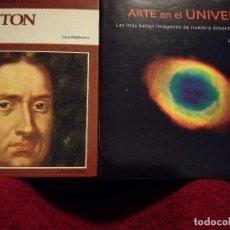 Libros de segunda mano: ARTE EN EL UNIVERSO + NEWTON. Lote 109584571