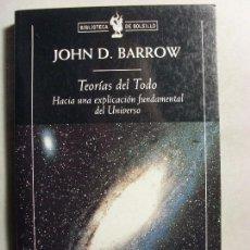 Libros de segunda mano: TEORÍAS DEL TODO / JOHN D. BARROW / 2004. CRITICA BOLSILLO. Lote 109618163