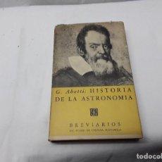 Libros de segunda mano: HISTORIA DE LA ASTRONOMIA. Lote 109729663