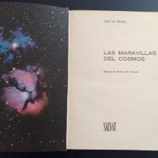 Libros de segunda mano: LAS MARAVILLAS DEL COSMOS. COLIN A. ROMAN. EDITORIAL SALVAT. BARCELONA, 1967.. Lote 110181719