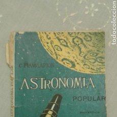 Libros de segunda mano: ASTRONOMÍA POPULAR. C. FLAMMARIÓN. TOMO II. CON 109 GRABADOS.. Lote 111636556