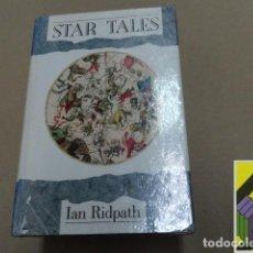 Libros de segunda mano: RIDPATH, IAN: STAR TALES. Lote 112510131