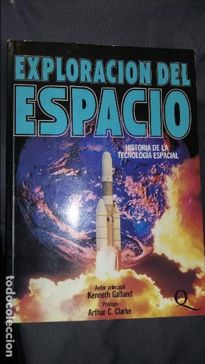 KENNETH GATLAND. LA EXPLORACION DEL ESPACIO (Libros de Segunda Mano - Ciencias, Manuales y Oficios - Astronomía)