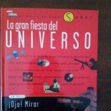 Libros de segunda mano: LA GRAN FIESTA DEL UNIVERSO.. Lote 113171891