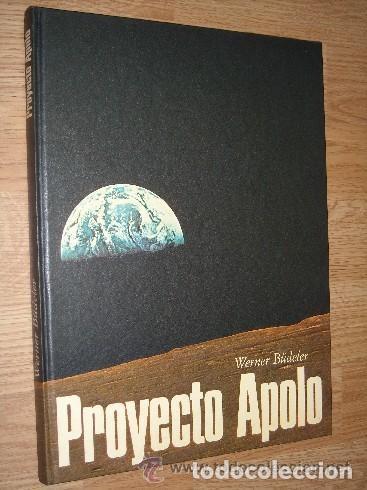PROYECTO APOLO POR WERNER BÜDELER DE CÍRCULO DE LECTORES EN BARCELONA 1969 (Libros de Segunda Mano - Ciencias, Manuales y Oficios - Astronomía)