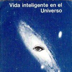 Libros de segunda mano: SAGAN / SHKLOVSKII : VIDA INTELIGENTE EN EL UNIVERSO (REVERTÉ, 1981). Lote 115089407