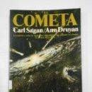 Libros de segunda mano: EL COMETA. CARL SAGAN. PLANETA. ARM19. Lote 115179691