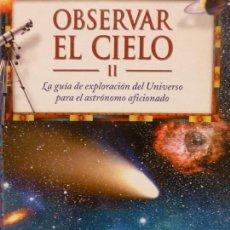 Libros de segunda mano: OBSERVAR EL CIELO II (SPANISH EDITION) PLANETA, 1998. VVAA.. Lote 115307715