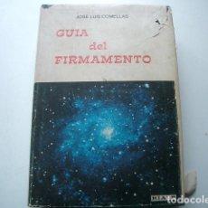 Libros de segunda mano: GUÍA DEL FIRMAMENTO COMELLAS, JOSE LUIS.EDICIONES RIALP 1979. GUAFLEX EDITORIAL CON SOBRECUBIERTA. 7. Lote 115353403