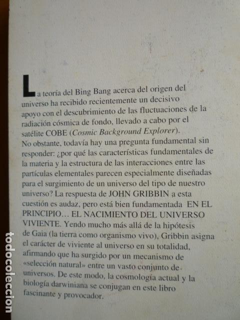 Libros de segunda mano: EN EL PRINCIPIO... EL NACIMIENTO DEL UNIVERSO VIVIENTE - John Gribbin - ALLIANZA EDITORIAL 1993 - Foto 2 - 115464643