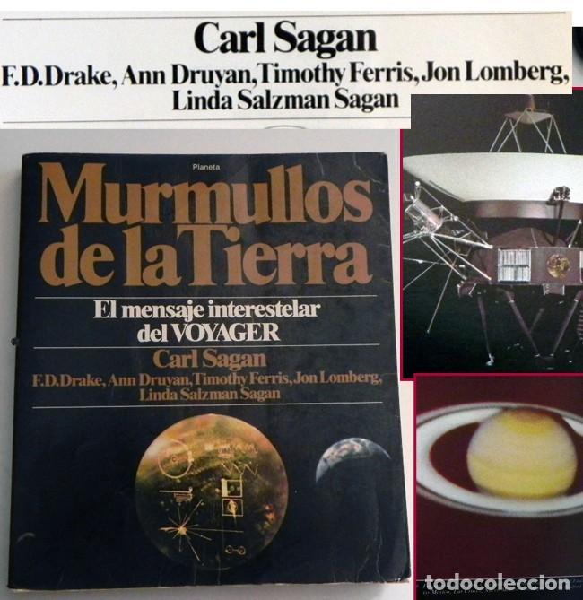 MURMULLOS DE LA TIERRA LIBRO CARL SAGAN - MENSAJE VOYAGER ESPACIO VIDA EXTRATERRESTRE CIENCIAS NAVES (Libros de Segunda Mano - Ciencias, Manuales y Oficios - Astronomía)