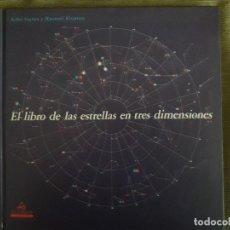 Libros de segunda mano: EL LIBRO DE LAS ESTRELLAS EN TRES DIMENSIONES / LLEVA LAS GAFAS / KOHEI SUGIURA / ALIORNA / 1ª EDICI. Lote 92900795