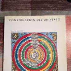 Libros de segunda mano: CONSTRUCCIÓN DEL UNIVERSO - DAVID LAYZER - 1ª EDICIÓN 1989. Lote 116456543