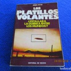 Libros de segunda mano: LOS PLATILLOS VOLANTES ¿ ESTALLARÁ LA GUERRA ENTRE LOS MUNDOS ? JACQUES POTTIER EDITORIAL DE VECCHI. Lote 116460907